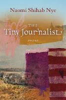 The Tiny Journalist - American Poets Continuum Series 170 (Hardback)