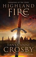 Highland Fire: Guardians of the Stone Book 1 - Guardians of the Stone 1 (Paperback)