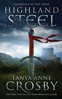 Highland Steel: Guardians of the Stone Book 2 - Guardians of the Stone 2 (Paperback)