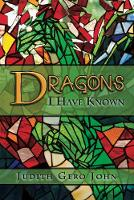 Dragons I Have Known (Paperback)