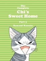 The Complete Chi's Sweet Home Vol. 3 (Paperback)
