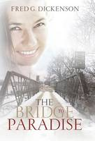 The Bridge to Paradise (Hardback)
