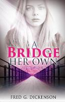 A Bridge of Her Own: Lynette's Promises (Paperback)
