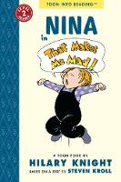 Nina in That Makes Me Mad!: TOON Level 2 (Paperback)