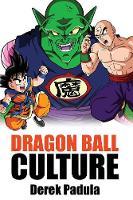 Dragon Ball Culture Volume 5: Demons - Dragon Ball Culture 5 (Paperback)