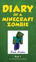 Diary of a Minecraft Zombie Book 1: A Scare of a Dare - Diary of a Minecraft Zombie 1 (Hardback)