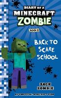 Diary of a Minecraft Zombie Book 8: Back To Scare School - Diary of a Minecraft Zombie 08 (Paperback)