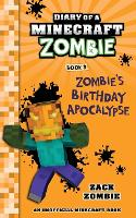 Diary of a Minecraft Zombie Book 9: Zombie's Birthday Apocalypse (An Unofficial Minecraft Book) - Diary of a Minecraft Zombie 9 (Paperback)