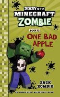 Diary of a Minecraft Zombie Book 10: One Bad Apple - Diary of a Minecraft Zombie 10 (Paperback)
