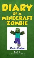 Diary of a Minecraft Zombie: Book 3 (Hardback)