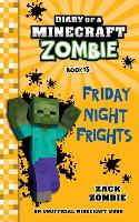 Diary of a Minecraft Zombie, Book 13: Friday Night Frights - Diary of a Minecraft Zombie 13 (Paperback)