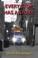 Every Stop Has a Story (Paperback)