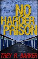 No Harder Prison (Paperback)