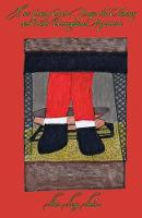 How Santa Gets Down the Chimney and Other Unexplained Mysteries (Paperback)