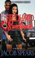 Childhood Sweethearts: Passion, Love & Loyalty (Hardback)