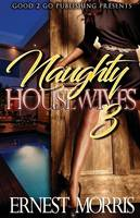 Naughty Housewives 3 - Naughty Housewives 3 (Paperback)