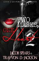 Two Masks One Heart 2 - Two Masks One Heart 2 (Paperback)