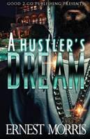 A Hustler's Dream - Hustler's Dream 1 (Paperback)