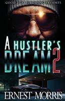 A Hustler's Dream 2 - Hustler's Dream 2 (Paperback)