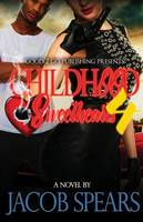 Childhood Sweethearts 4 (Paperback)