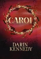 Carol: Being a Ghost Story of Christmas (Hardback)