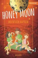 The Enchanted World Of Honey Moon Mountain Mayhem Color Edition (Hardback)