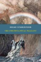 The Insubstantial Pageant (Paperback)