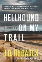 Hellhound On My Trail (Hardback)