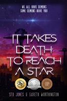 It Takes Death to Reach a Star (Paperback)