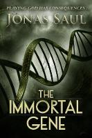 The Immortal Gene (Paperback)
