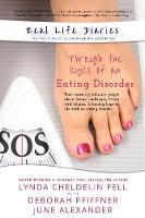 Real Life Diaries: Through the Eyes of an Eating Disorder (Paperback)
