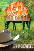 Peach Blossom Rancher: Peaches and Dreams: Book 2 - Peaches and Dreams 2 (Paperback)