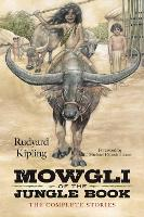 Mowgli of the Jungle Book: The Complete Stories (Paperback)