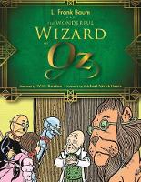 The Wonderful Wizard of Oz - The Wizard of Oz Series (Hardback)