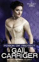 Poison or Protect: A Delightfully Deadly Novella (Paperback)