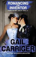 Romancing the Inventor (Paperback)