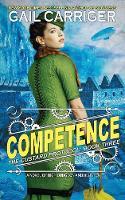 Competence: Custard Protocol - Custard Protocol 3 (Paperback)