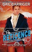 Reticence: Custard Protocol - Custard Protocol 4 (Paperback)