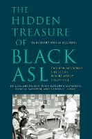 The Hidden Treasure of Black ASL - Its History and Structure (Paperback)