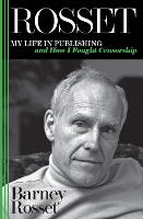 Rosset: My Life in Publishing and How I Fought Censorship (Paperback)
