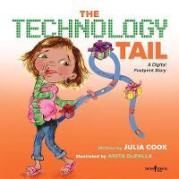 Technology Tail: A Digital Footprint Story (Paperback)