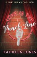 Love Is the Punch Line (Paperback)