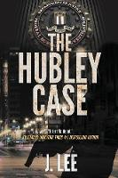 The Hubley Case (Paperback)