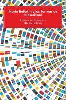 Mario Bellatin y las formas de la escritura - Literatura y Cultura (Paperback)