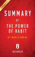 Summary of The Power of Habit: by Charles Duhigg - Includes Analysis (Paperback)