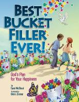 Best Bucket Filler Ever! God's Plan For Your Happiness (Paperback)