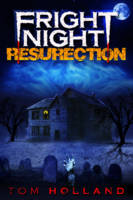 "Fright Night: ""The Resurrection"""