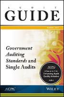 Audit Guide: Government Auditing Standards and Single Audits 2017 - AICPA Audit Guide (Paperback)