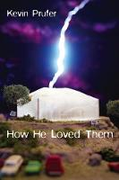 How He Loved Them (Paperback)