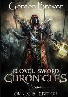 Clovel Sword Chronicles: Omnibus Edition (Paperback)